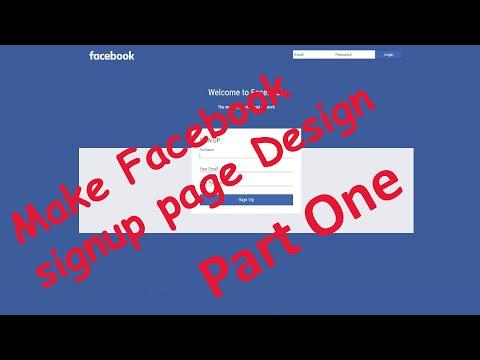 ফেসবুক সাইন আপ পেইজ  ডিজাইন | How To Make Facebook Sign Up Page Design (Part One)