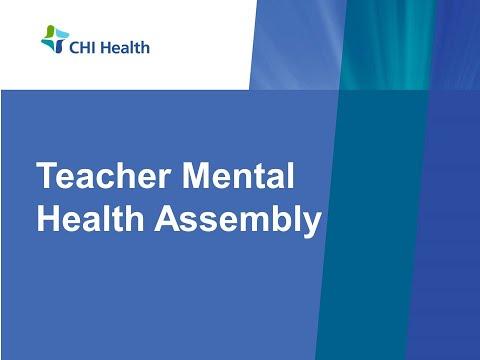 CHI Health Teacher Mental Health Seminar Full Event