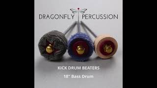 """Dragonfly Kick Drum Beaters 18"""""""
