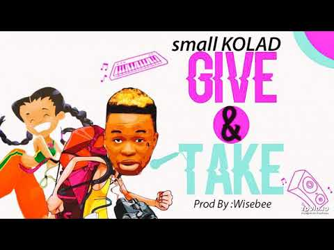 [MUSIC] SMALL KOLAD – GIVE & TAKE (PROD. BY WISE BEE)