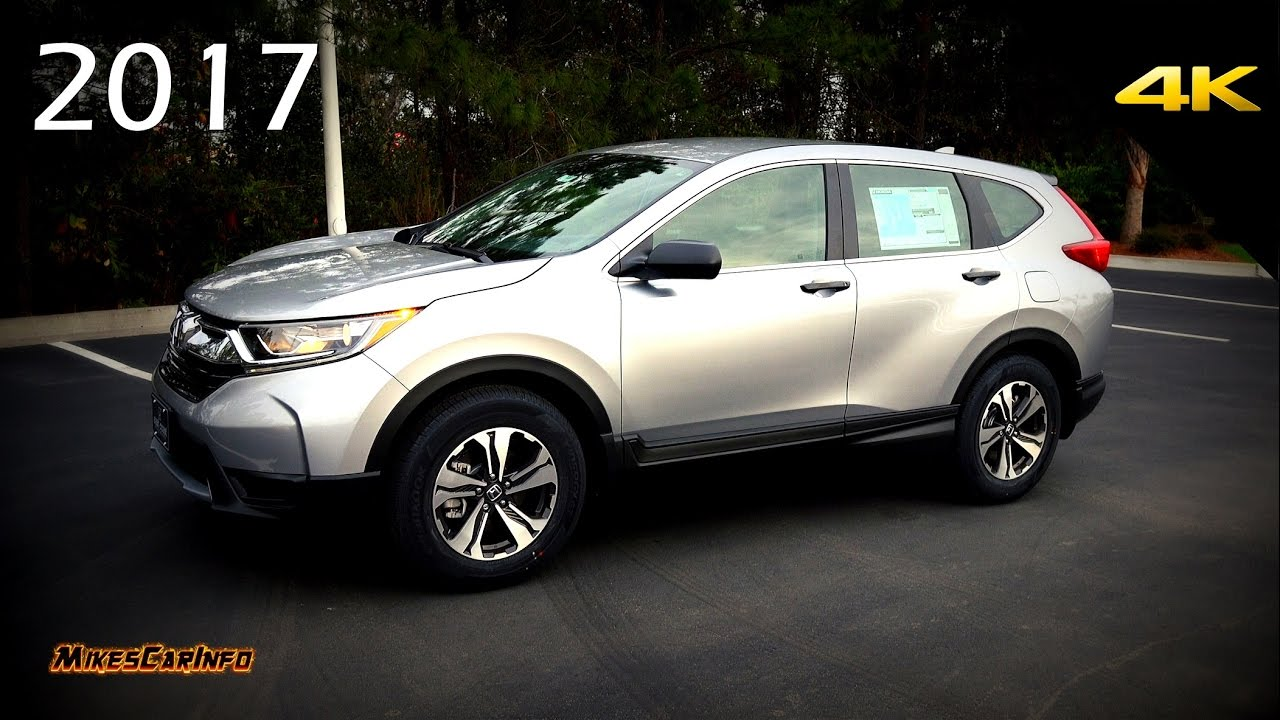 2017 Honda CRV LX - Detailed Look in 4K - YouTube
