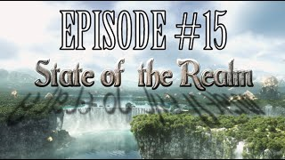 State of the Realm #15 - Heavensward Predictions & Updates w/ LBR Crew!
