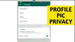 How to Hide WhatsApp Profile Picture/Status