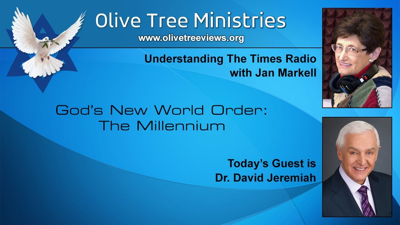 God's New World Order: The Millennium – Dr. David Jeremiah