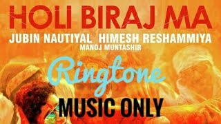 Holi Biraj Ma song | (Music Only) Ringtone |Genius Movie | free download