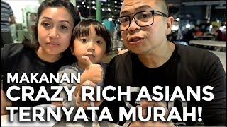 DI SINGAPORE Nyoba makanannya CRAZY RICH ASIAN