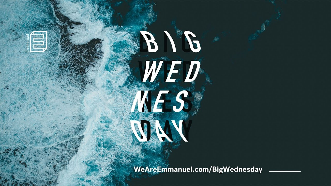 Big Wednesday // 3rd March // 7.30pm Cover Image