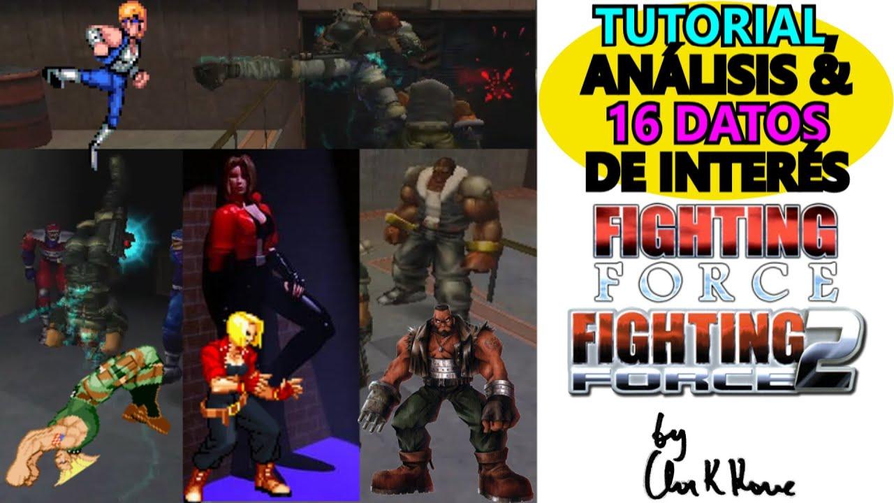 FIGHTING FORCE: 20 CURIOSIDADES DE LA SAGA │ Tutorial by Clark Kane