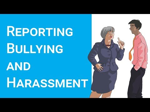 Reporting Bullying and Harassment at Work (in 2020)