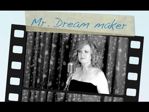Mr. Dream maker
