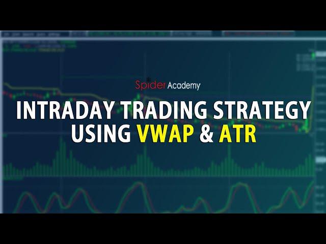 Intraday Trading using VWAP & ATR Indicator | Full Webinar | Manush Vadher