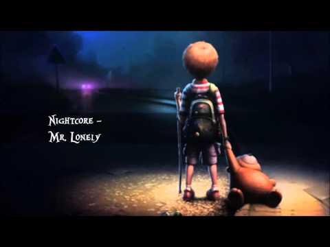 Nightcore - Mr. Lonely
