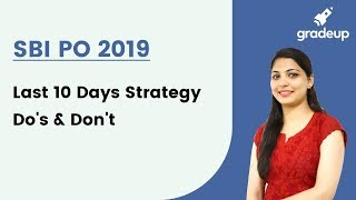SBI PO Exam 2019: Last 10 days strategy