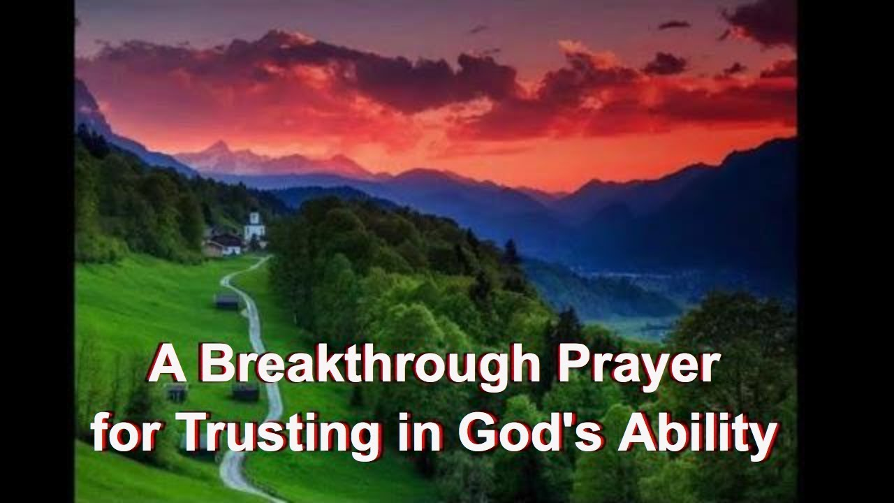 A Breakthrough Prayer for Trusting in God's Ability