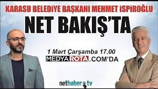 Net Bakış'ın Konuğu Mehmet İspiroğlu