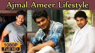 Ajmal Ameer Biography Height Age Wife Family lifestyle House Income Net worth