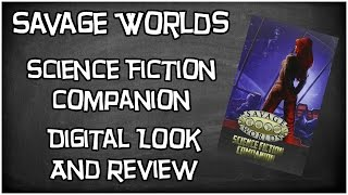 Savage Worlds, Science Fiction Companion by Pinnacle Entertainment, Digital Look & Review
