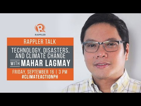 Rappler Talk: Technology, disasters, and climate change