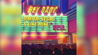 Dimitri Vegas & Like Mike & Diplo - Hey Baby (feat. Deb