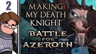 Let's Play World of Warcraft: Battle for Azeroth Co-op Part 2 - Making My Death Knight