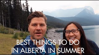 Best Things to do in Alberta in the Summer | Alberta, Canada