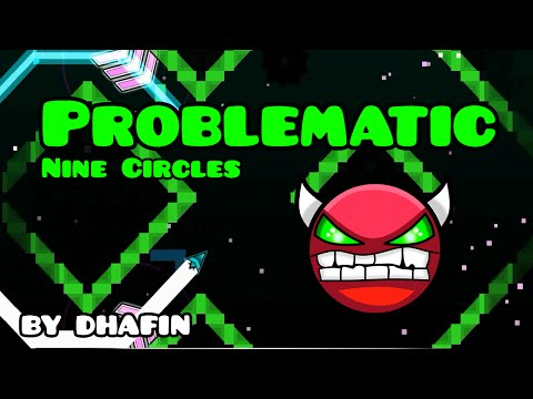 NINE CIRCLES VERDE! Geometry Dash [1.9] (Demon) - Problematic By Dhafin