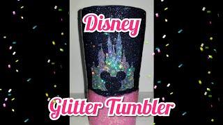 DIY Disney Glitter Tumbler