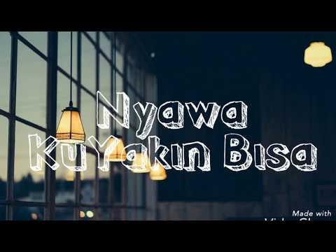 Nyawa Band - Kuyakin Bisa (Lyrics)