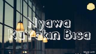 Nyawa Band - Kuyakin Bisa  Lyrics