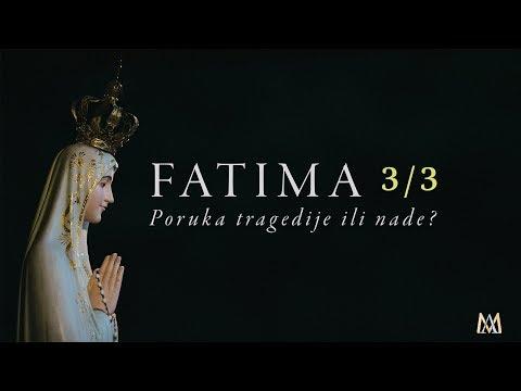 Fatima 3/3 - Poruka tragedije ili nade?