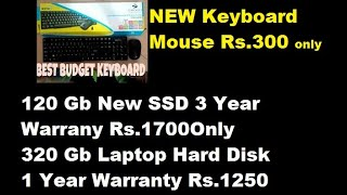 120 Gb SSD New 3 Years Warranty Rs.1700 Only -Zebronics keyboard and mouse combo Rs.300 Only -