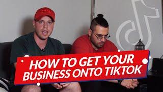 How to Get Your Business onto TikTok