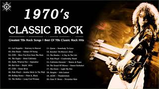 70s Classic Rock | Greatest 70s Rock Songs | Best Of 70s Classic Rock Hits