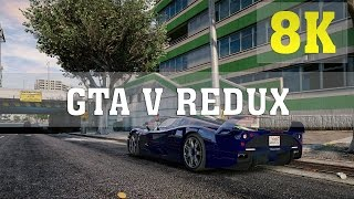 GTA V Redux MOD 8K PC GAMEPLAY - No. 1 | TITAN X PASCAL 4 WAY SLI | GTA 5 Redux | 6950X | ThirtyIR