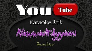 Nawarti Ayyami Karaoke | Karaoke Musik | Musthafa Abdullah