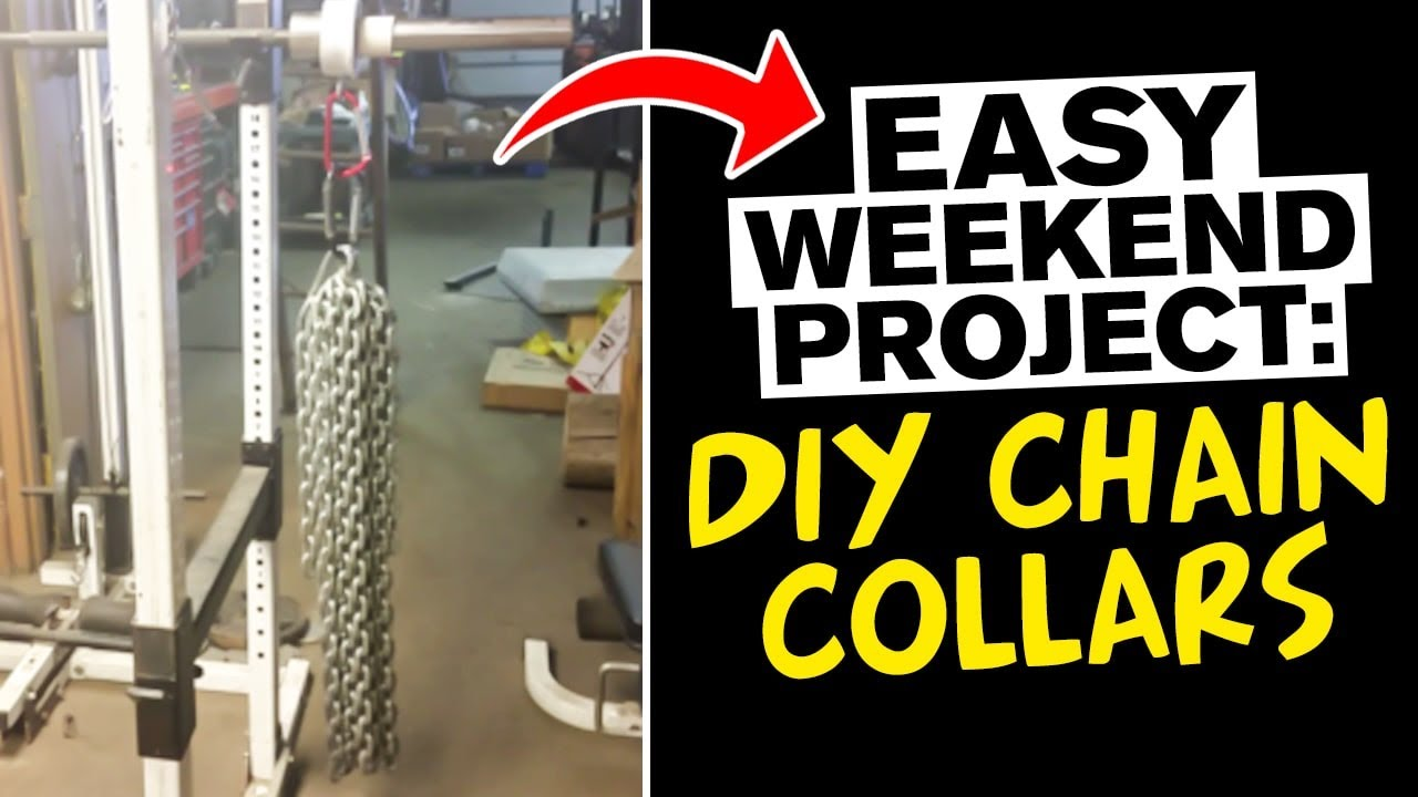 Diy chain collars to add to your garage gym equipment youtube