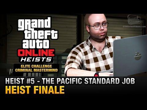 GTA Online Heist #5 - The Pacific Standard Job - Finale (Elite Challenge & Criminal Mastermind)