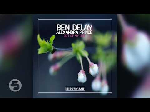 Ben Delay Feat  Alexandra Prince - Out Of My Life (Extended Mix)