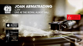 Joan Armatrading - Cry - Live at the Royal Albert Hall