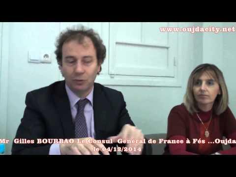 Mr Gilles BOURDAO consul général de France à fés/ Demande de visa pour la France a oujda