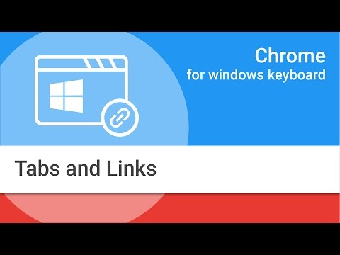 Navigating Chrome on Windows by Keyboard: Tabs and Links