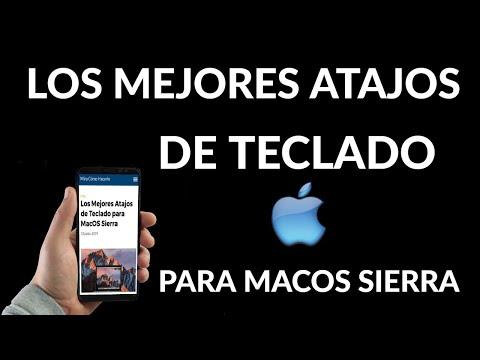Los Mejores Atajos de Teclado para MacOS Sierra