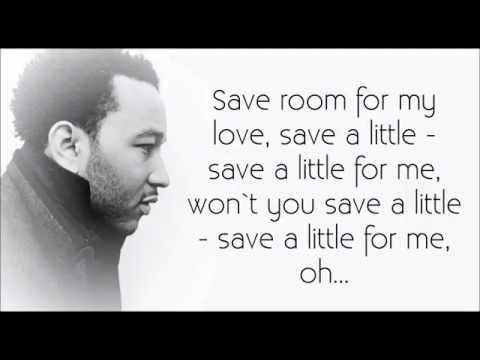 John Legend -- Save Room (w/ Lyrics)
