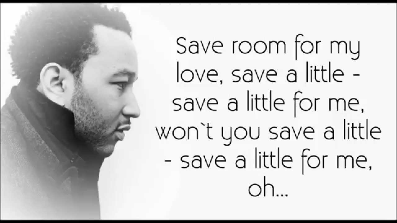john legend save room w lyrics chords chordify