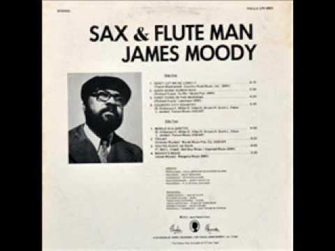 James Moody - Moody's Mood