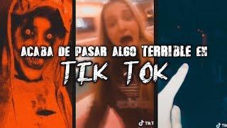 Acaba de pasar algo extraño en TIK TOK | Grabaciones Reales YouTube Videos