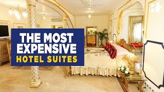 expensive hotel suites