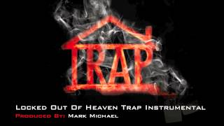 Locked Out Of Heaven Instrumental | Trap Remix