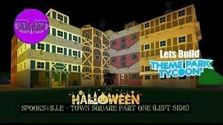 Lets Build TPT2: Halloween Park - Spooksville - Town Square Part One (Left Side)