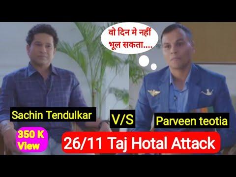 26/11 taj attack ka live interview by marine commando parveen kumar